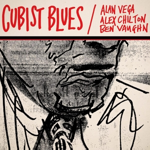 vega,alan & chilton,alex & vaughn,ben - cubist blues