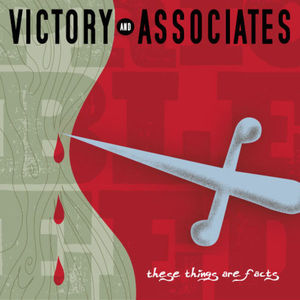 victory and associates - these things are facts