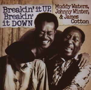 waters,muddy/winter,johnny/cotton,james - breakin' it up,breakin' it down