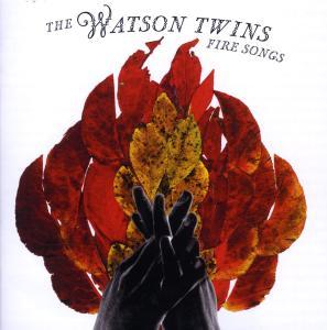 watson twins,the - fire songs