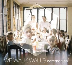 we walk walls - ceremonies