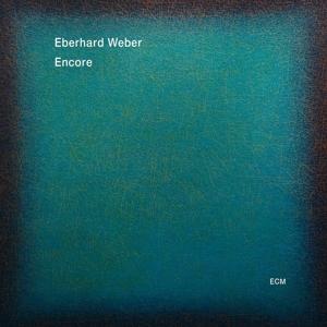 weber,eberhard - encore