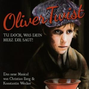 wecker,konstantin - oliver twist-das musical
