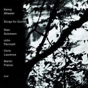 wheeler,kenny - songs for quintet
