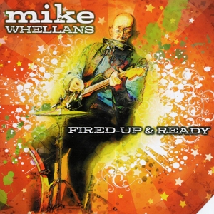 whellans,mike - fired up & ready (Back)