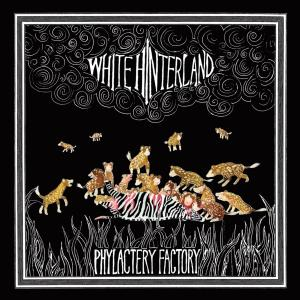 white hinterland - phylactery factory