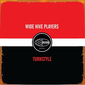 wide hive players - turnstyle