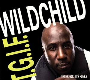 wildchild - t.g.i.f.(thank god it's funky)