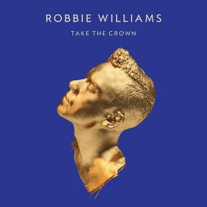 williams,robbie - take the crown