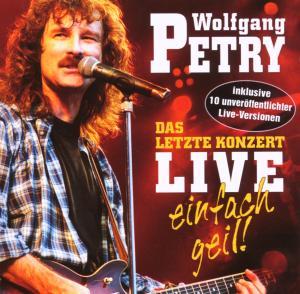 wolfgang petry - das letzte konzert-live-einfach geil!