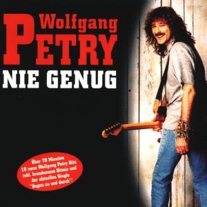 wolfgang petry - nie genug