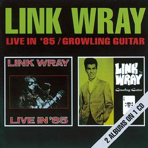 wray,link - live in '85/growling guitar
