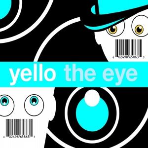 yello - the eye
