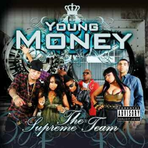 young money - the supreme team