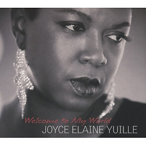 yuille,joyce elaine - welcome to my world