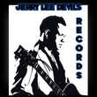Jerry Lee Devils Records
