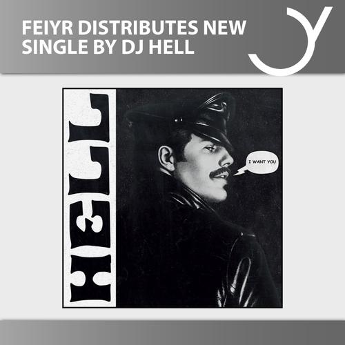 Feiyr vertreibt die neue Single von DJ Hell