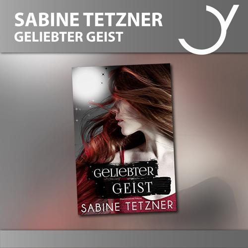 Geliebter Geist - Sabine Tetzner