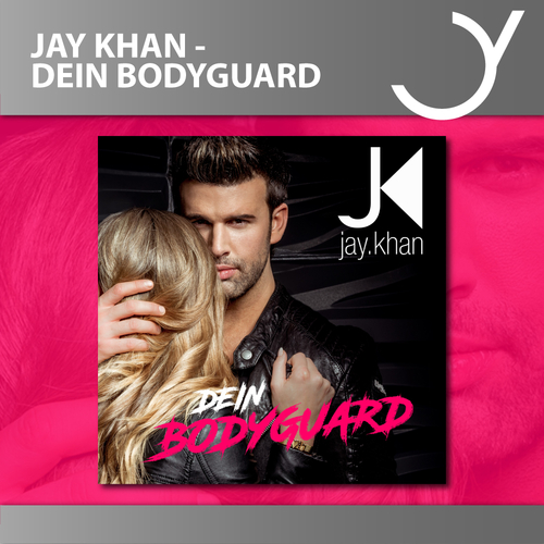 "JAY KHAN RELEASES HIS NEW SINGLE ""DEIN BODYGUARD"""