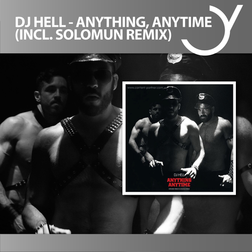 DJ Hell – Anything, Anytime (inkl. Solomun Remix)