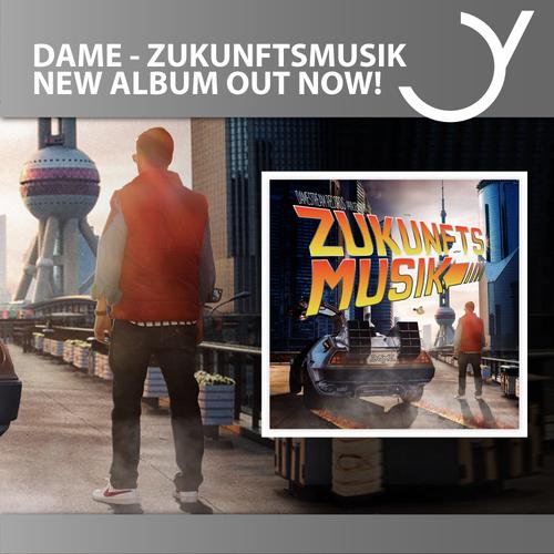 Das neue Album Zukunftsmusik von Dame stürmt die Charts