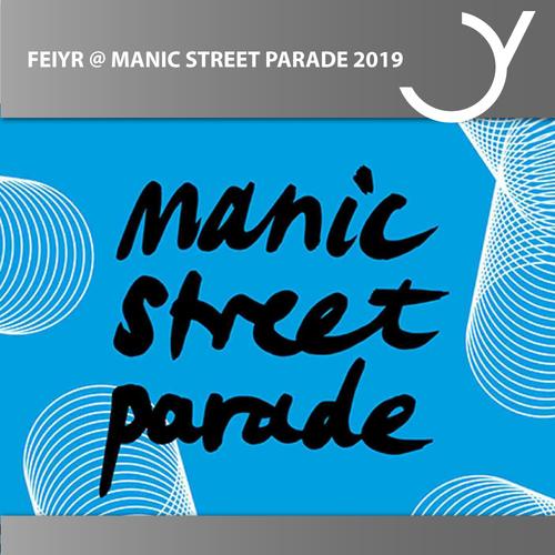 Feiyr @ Manic Street Parade München