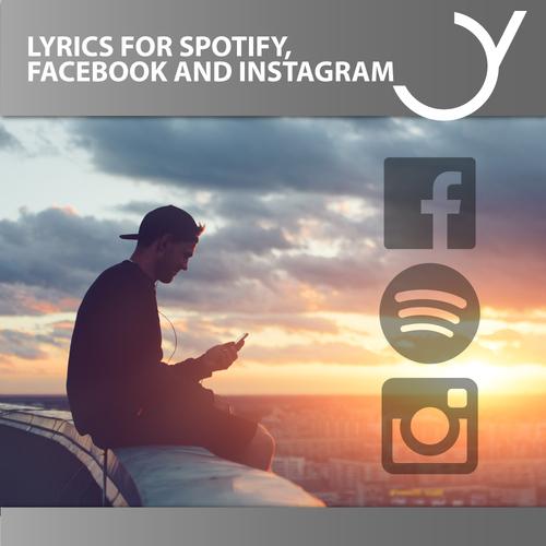 Lyrics for Spotify, Facebook and Instagram