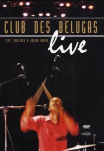 club des belugas - club des belugas - live