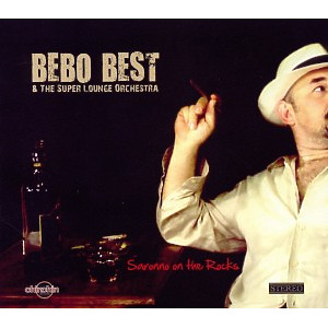bebo best and the super lounge orchestra - saronno on the rocks
