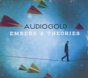 audiogold - audiogold - embers and theories