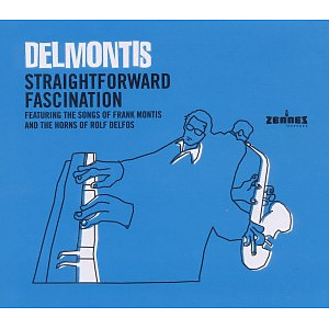 delmontis - straightforward fascination
