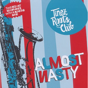 tinez roots club - almost nasty