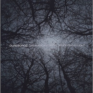 oureboros - dreaming in earth, dissolving in light