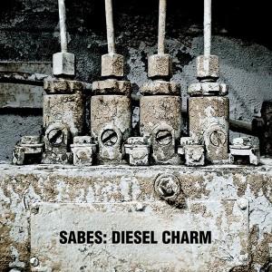 sabes - diesel charm