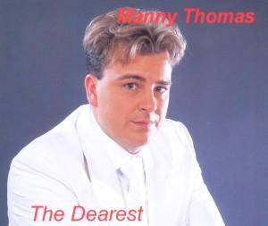 manny thomas - manny thomas - the dearest