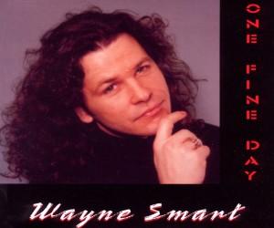 wayne smart - wayne smart - one fine day