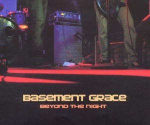 basement grace - basement grace - beyond the night