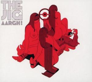 the jig - the jig - aargh