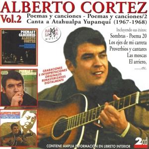 alberto cortez vol. 2 - alberto cortez vol. 2 - canta a atahualpa yupanqui (1967 - 1968)