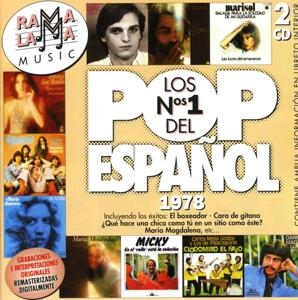 Lo mejor del Pop Español 1978 - Lo mejor del Pop Español 1978 - Colección Los Números uno del Pop Español