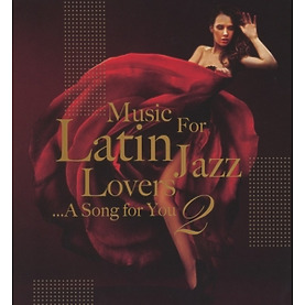 various - music for latin jazz lovers vol. 2