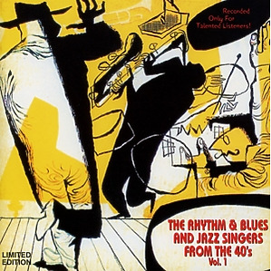various - rhythm & blues and jazz from the 40's 1
