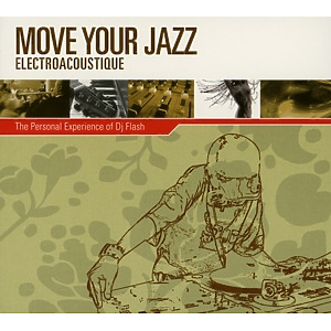 various - move your jazz electroacoustique