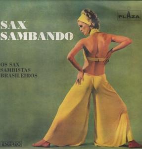 sax sambando - os sax sambistas brasileiros