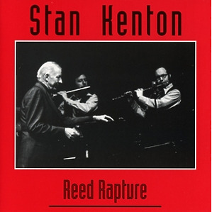 stan kenton - reed rapture
