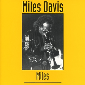 miles davis - miles