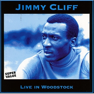 jimmy cliff - live in woodstock