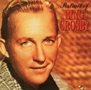 bing crosby - bing crosby - portrait of ...