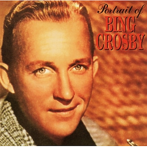 bing crosby - portrait of ...