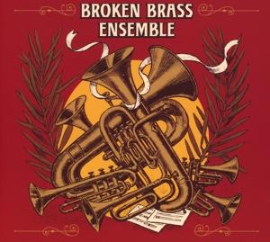 broken brass ensemble - broken brass ensemble - broken brass ensemble